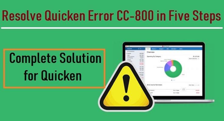 What Are the Permanent Methods to Fix Quicken error cc-800?