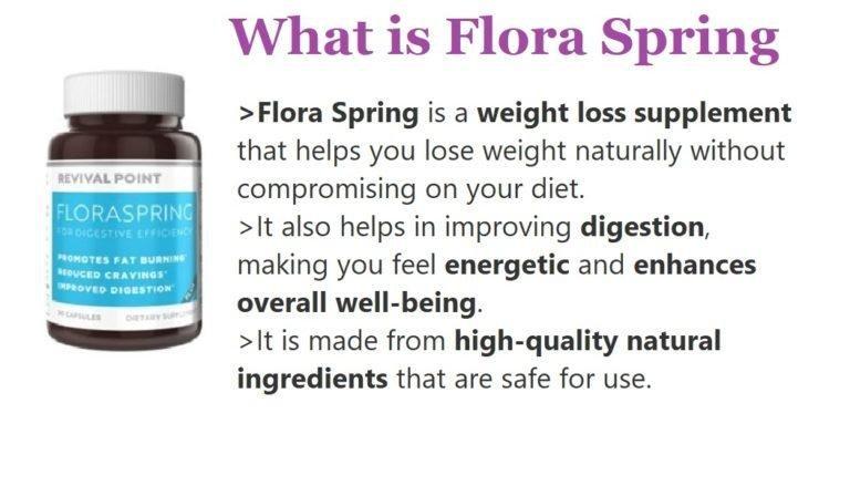 FLORA SPRING REVIEWS