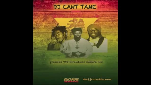 DJ CANT TAME 90'S THROWBACK CULTURE MIX